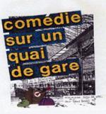 Comedie sur un quai de gare